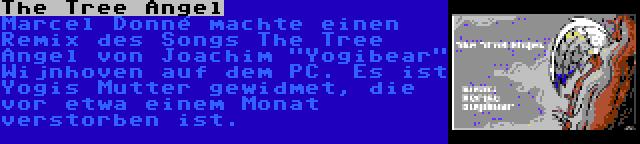 The Tree Angel | Marcel Donné machte einen Remix des Songs The Tree Angel von Joachim Yogibear Wijnhoven auf dem PC. Es ist Yogis Mutter gewidmet, die vor etwa einem Monat verstorben ist.
